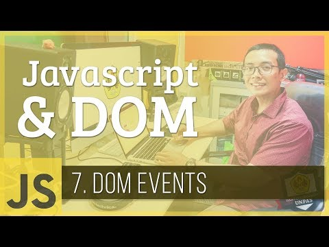 Javascript & DOM #7 - DOM Events