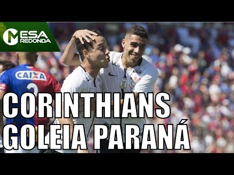 Paraná 0 X 4 Corinthians | Corinthians Goleia Paraná - Mesa Redonda (22/04/18)