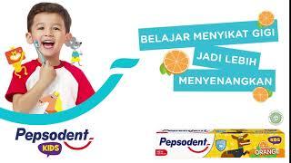 Pepsodent Kids - Belajar Menyikat Gigi Jadi Lebih Menyenangkan