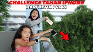 CHALLENGE Tahan iPhone Dari KETINGGIAN **iPhone Yaya JATOH