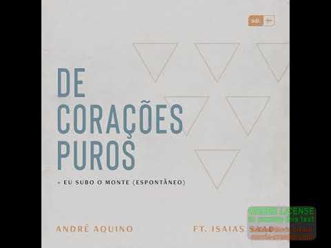 De Corações Puros - André Aquino + Isaías Saad | PLAYBACK ORIGINAL