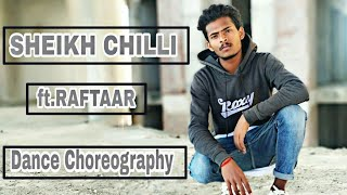 SHEIKH CHILLI  | RAFTAAR |DANCE  CHOREOGRAPHY  | VISHAL BHALSE