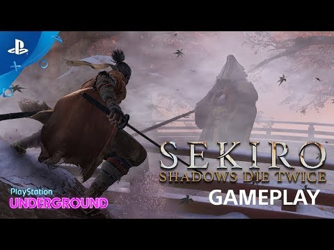 Sekiro: Shadows Die Twice - Gameplay Walkthrough | PS Underground