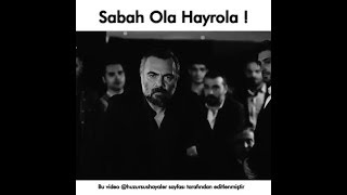 Sabah Ola Hayrola..!Efsane Racon Sahnesi Whatsapp Durum su Duygusal lar Duygusal