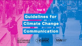 Guidelines for Climate Change Communication | EAUC, SSN, Sustainable Strathclyde