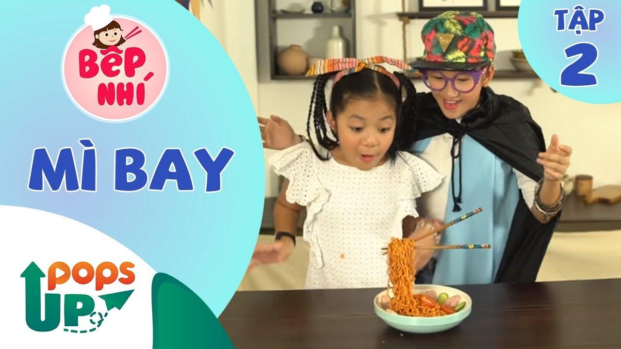 Bếp Nhí - Tập 2 - Hướng dẫn làm món Mỳ Bay - Vào Bếp Cùng Bé (Bé Tina Trần & Bé Cát Uyên)