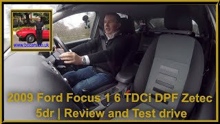 Review and Virtual Video Test drive In Our 2009 Ford Focus 1 6 TDCi DPF Zetec 5dr WP59WZW