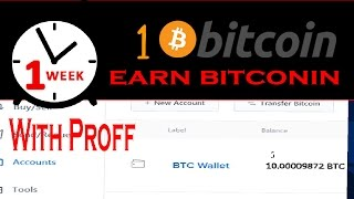 How To Earn Bitcoins Fast And Easy 1 Bitcoin With Proff
