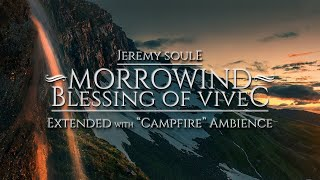 Скачать Jeremy Soule Morrowind Blessing Of Vivec 2 Hrs With Campfire Ambience And 1 Hr Lead Out