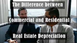 What You Need to Know About Residential and Commercial Real Estate Depreciation