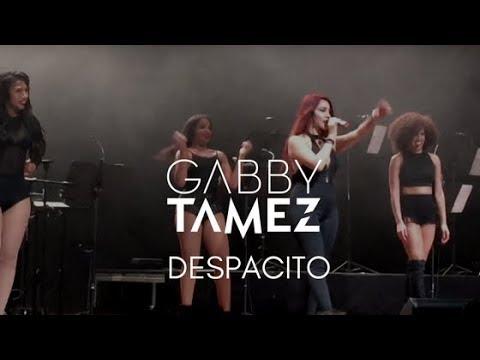 DESPACITO - LUIS FONSI FT DADDY YANKEE / GABBY TAMEZ