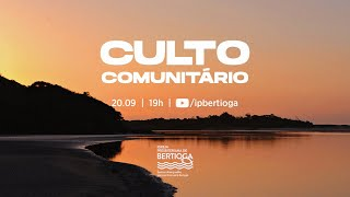 Culto Comunitário | 20/09/2020 | A Melhor Vida