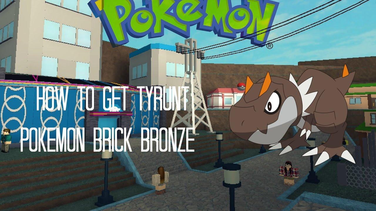 Roblox | Pokemon Brick Bronze | How to get Tyrunt! - YouTube