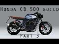 Honda CB 500 brat style cafe racer - Part3 - Welding
