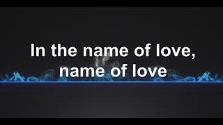 In The Name of Love - Martin Garrix & Bebe Rexha - Lyrics