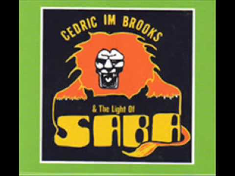Cedric Im Brooks & The Light Of Saba - Free Up Black Man + Outcry