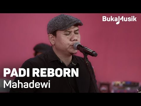 Padi Reborn - Mahadewi (with Lyrics) | BukaMusik 2.0