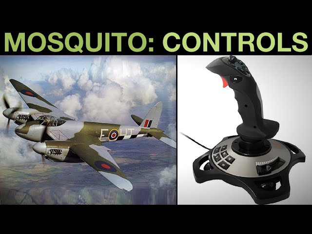 Mosquito FB MkVI: Setting HOTAS/Joystick Controls Tutorial   DCS WORLD