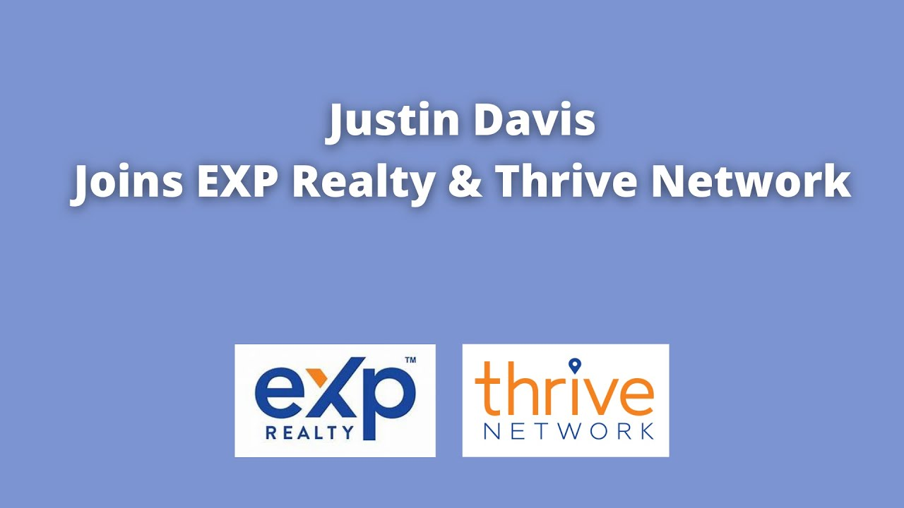 Justin Davis joins eXp Realty & Thrive Real Estate Network