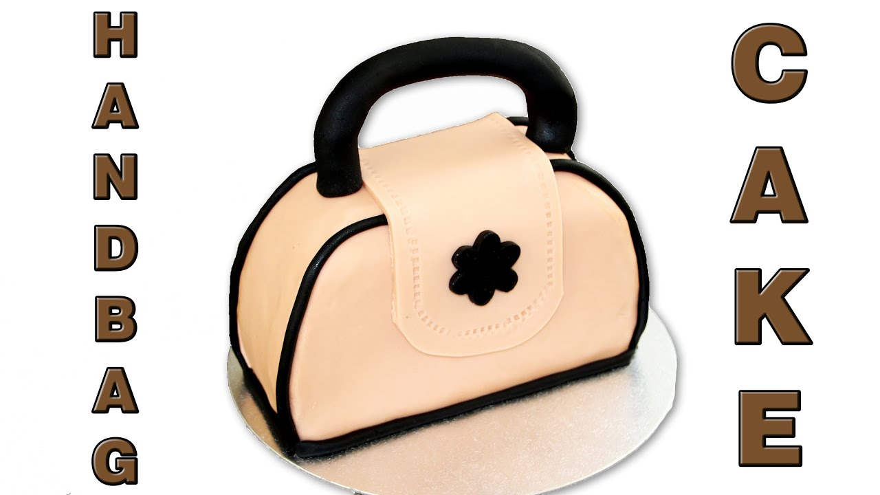 b65bb5fb5d49 How to make a Handbag Cake