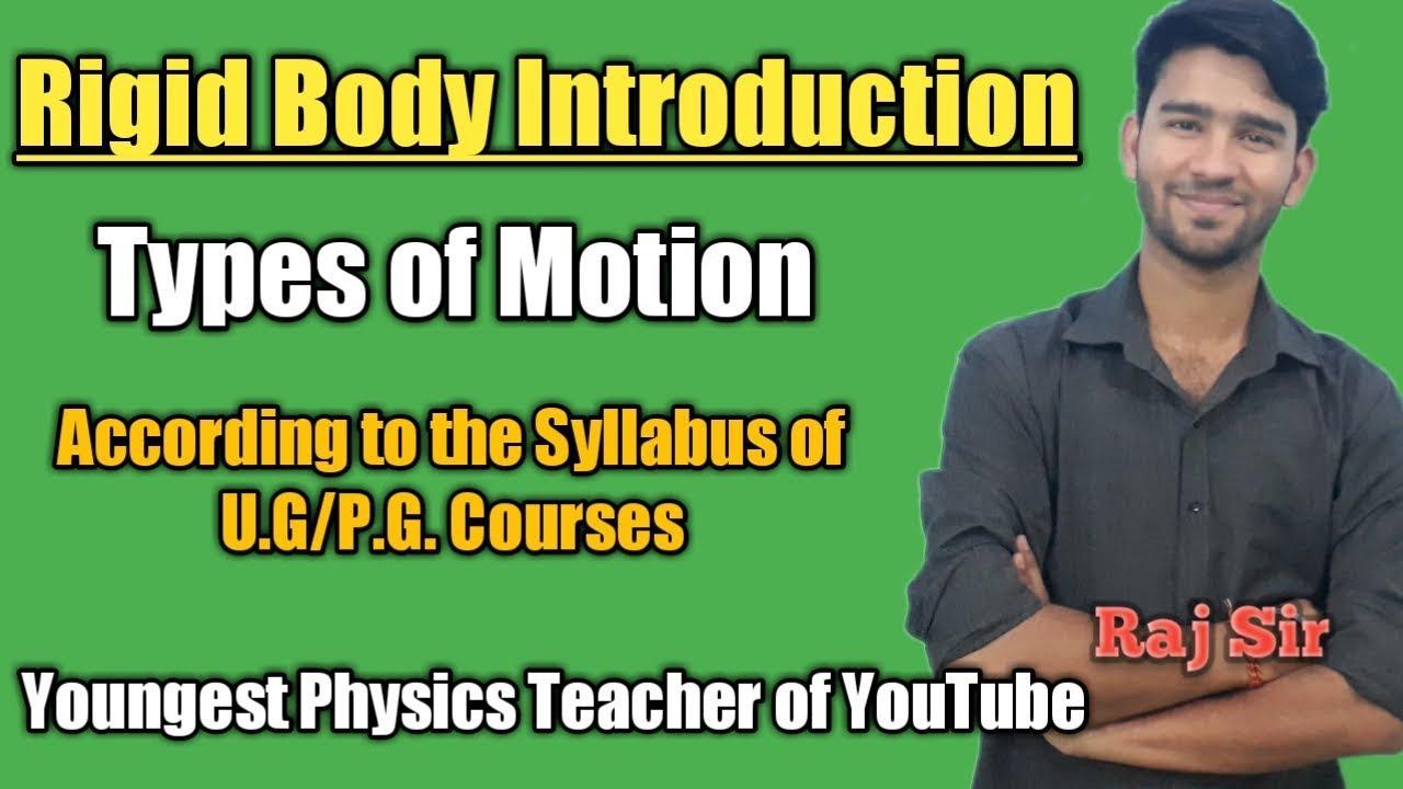 Rigid body in Hindi | Rotational motion |Translational motion ||Raj Physics  Tutorials
