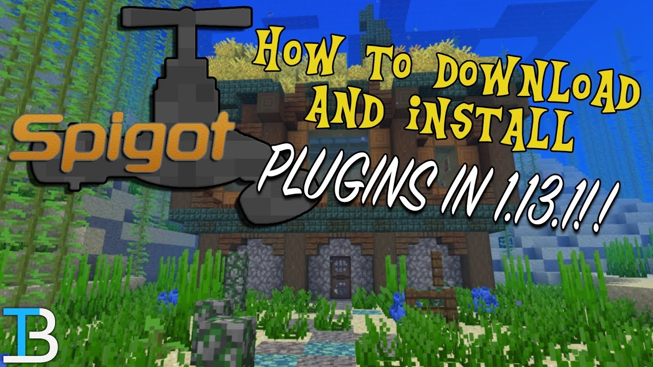 How To Get Plugins on A Spigot Server in Minecraft 1.13.1 (Add Plugins To A 1.13.1 Spigot Server!)