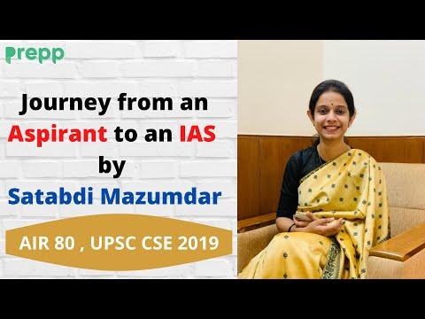 My Journey of UPSC Preparation | Aspirant to IAS | Satabdi Mazumdar, AIR 80, 2019 batch