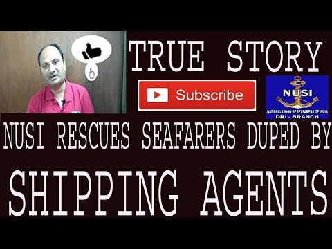 Merchant navy/True story/how nusi rescues seafarers from shipping agents from iran.