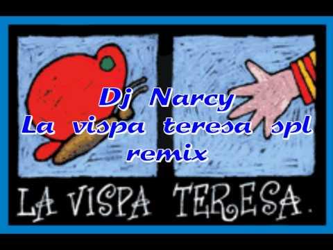 Dj Narcy - La vispa teresa SPL remix