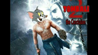 Saahore bahubali song by Tom and jerry