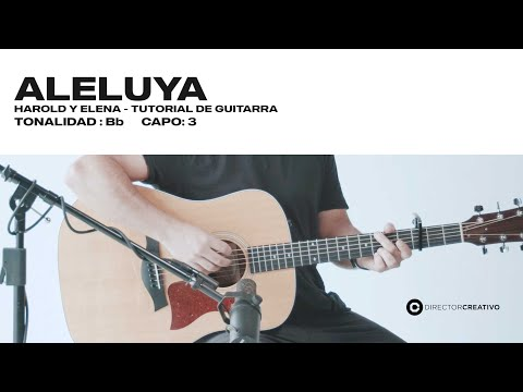 Aleluya - Harold Y Elena  | ACORDES DIRECTOR CREATIVO