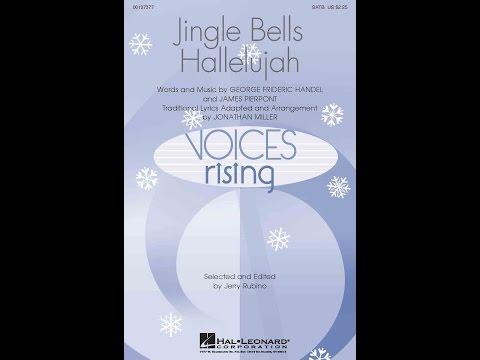 Jingle Bells Hallelujah - Arranged by Jonathan Miller