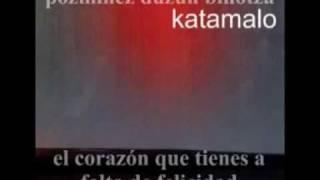 Katamalo - Ostondu sakon poza (letra en español y euskera)