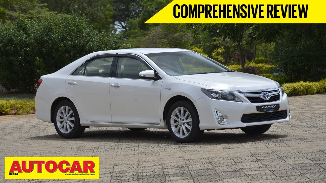 Toyota Camry Hybrid | Comprehensive Review | Autocar India   YouTube