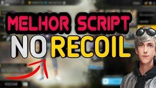 ✔MELHOR SCRIPT  NO RECOIL do Free Fire 1.21.2 (NO ROOT)