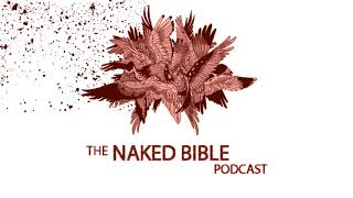 Naked Bible Podcast 222 — Trees and Kings with Dr. Rusty Osborne