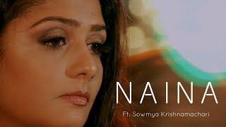 Naina (Female Cover) Ft. Sowmya Krishnamachari - Dangal - Arijit Singh - Latest Hindi Song 2018