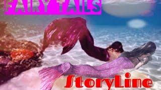 FairyTails, A Mermaid Series, Storyline