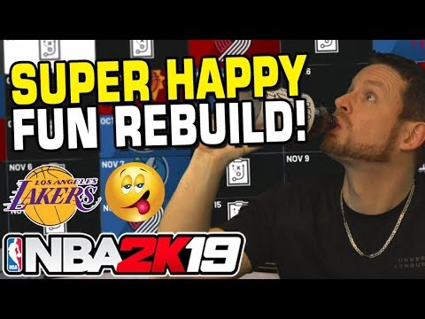 Super Happy Fun Rebuild! NBA 2K19 LAKERS REBUILD!