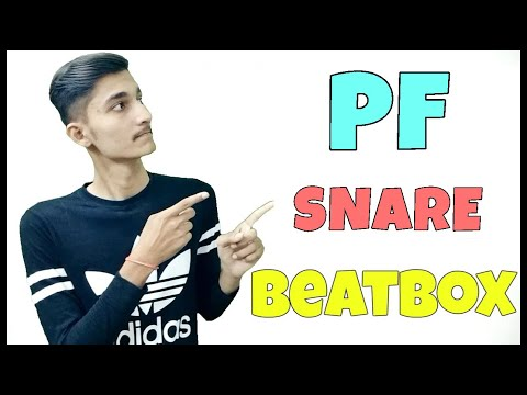 How To Beatbox In Hindi PF Snare