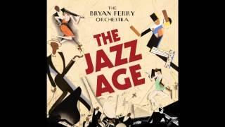 Скачать Avalon The Jazz Age The Bryan Ferry Orchestra
