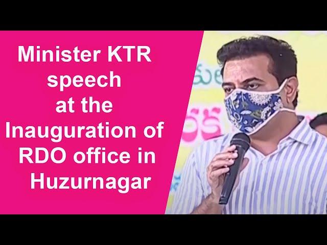 Minister KTR speech at the Inauguration of RDO office at Huzurnagar   Nalgonda
