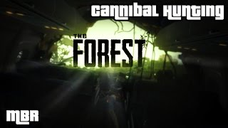 The Forest - Cannibal Hunting + My New Tree House - HD