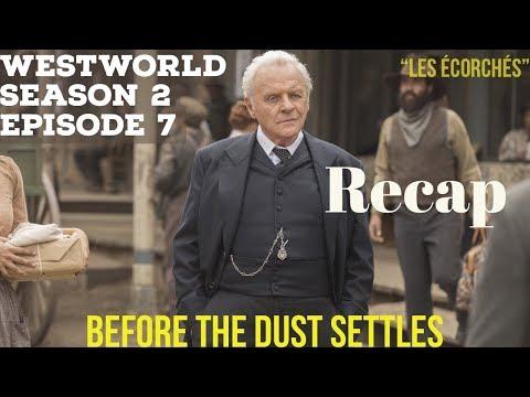 "Westworld Season 2 Episode 7  ""Les Ecorches""  Before The Dust Settles"