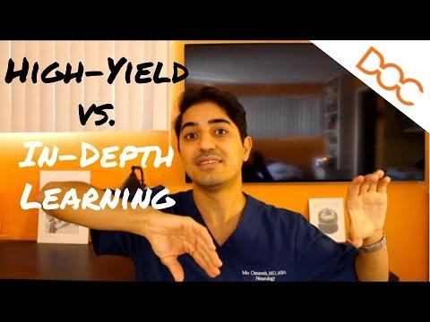 High-Yield vs In-Depth Learning