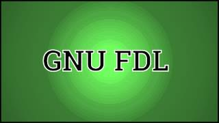 What GNU FDL Means