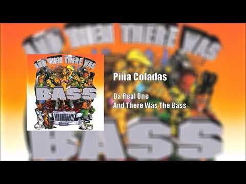 Da Real One: Piña Coladas