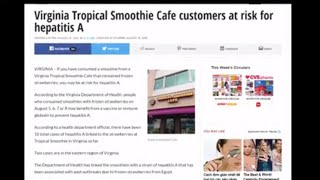 Virginia Tropical Smoothie Cafe customers at risk for hepatitis A