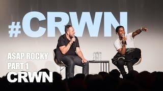 CRWN w/Elliott Wilson Ep. 17 Pt. 1 of 2: A$AP Rocky