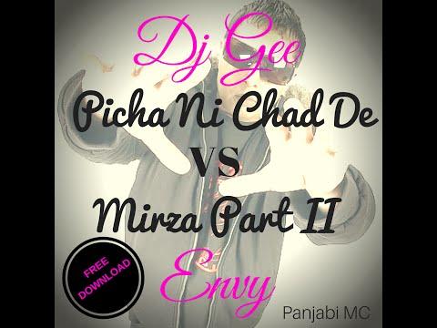 Picha Ni Chad De VS Mirza Part II - FREE DOWNLOAD - DJ GEE - EnvyCalifornia